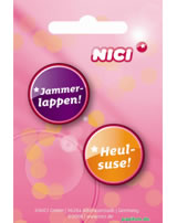Nici Buttons Nr. 16, Heulsuse!/Jammerlappen!